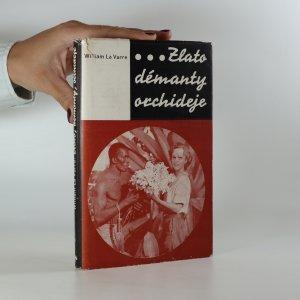 náhled knihy - Zlato, démanty, orchideje