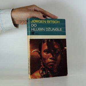 náhled knihy - Do hlubin džungle