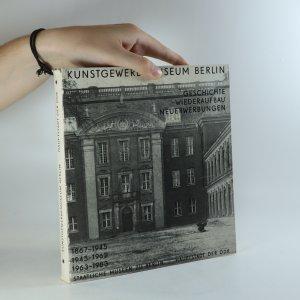 náhled knihy - Kunstgewerbemuseum Berlin. Geschichte, Wiederaufbau, Neuerwerbungen