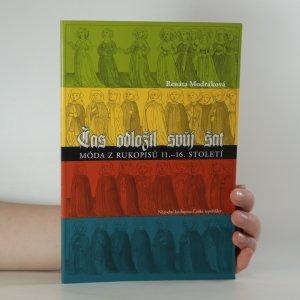 náhled knihy - Čas odložil svůj šat. Móda z rukopisů 11.-16. století.