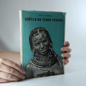 náhled knihy - Světlo do temné pevniny. Historie objevných cest v Africe