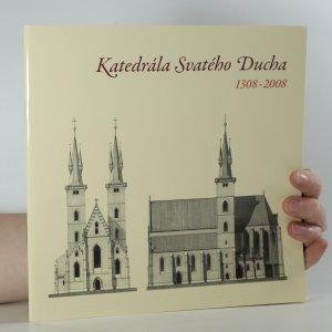 náhled knihy - Katedrála Svatého Ducha 1308-2008