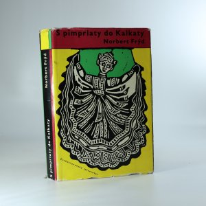 náhled knihy - S pimprlaty do Kalkaty. Vyprávění o všem možném, také o Cejlonu, Jávě a obou Indiích
