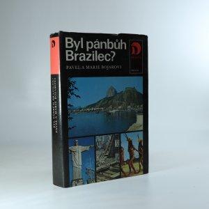 náhled knihy - Byl pánbůh Brazilec?