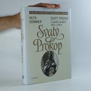 náhled knihy - Svatý Prokop. Z počátků českého státu a církve