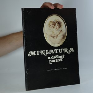 náhled knihy - Miniatura a drobný portrét z českých a moravských sbírek