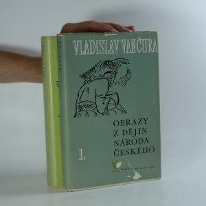náhled knihy - Obrazy z dějin národa českého I.-III. (3 díly ve dvou svazcích)