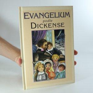 náhled knihy - Evangelium podle Dickense : život našeho Pána