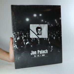 náhled knihy - Jan Palach : 16. - 25. 1. 1969 (nová)