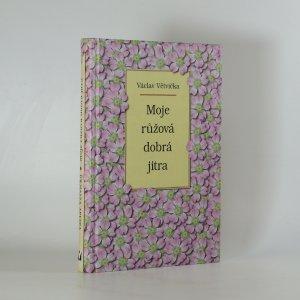 náhled knihy - Moje růžová dobrá jitra
