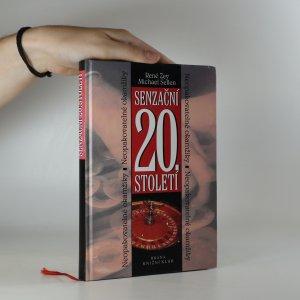 náhled knihy - Senzační 20. století. Neopakovatelné okamžiky