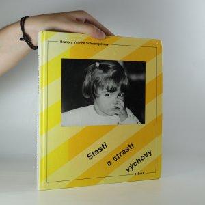 náhled knihy - Slasti a strasti výchovy