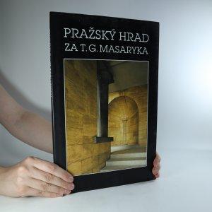 náhled knihy - Pražský hrad za T. G. Masaryka