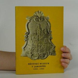 náhled knihy - Městské muzeum v Jaroměři 1883-1983