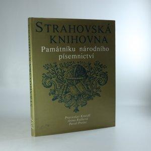náhled knihy - Strahovská knihovna Památníku národního písemnictví. Historické sály, dějiny a růst fondů