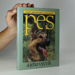 náhled knihy - Pes a jeho výcvik
