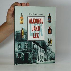 náhled knihy - Alkohol jako lék