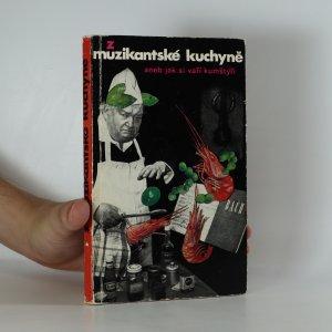 náhled knihy - Z muzikantské kuchyně aneb jak si vaří kumštýři