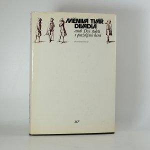 náhled knihy - Měnivá tvář divadla aneb Dvě století s pražskými herci