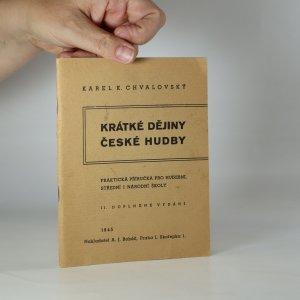 náhled knihy - Krátké dějiny české hudby. Praktická příručka pro hudební, střední i národní školy