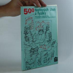 náhled knihy - 500 testových úloh z fyziky pro studenty středních škol a uchazeče o studium na vysokých školách