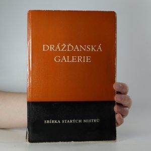 náhled knihy - Drážďanská galerie. Sbírka starých mistrů.