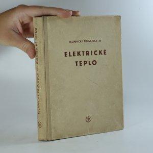 náhled knihy - Elektrotechnika. 5. díl. Elektrické teplo
