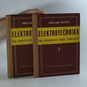 náhled knihy - Elektrotechnika pro průmyslové školy strojnické 1.-2. díl (2 svazky)