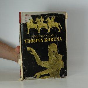 náhled knihy - Trojitá koruna : román