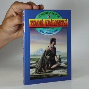 náhled knihy - Temné království. Druhá kniha cyklu Zmítaná země