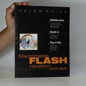 náhled knihy - Velká kniha Macromedia FLASH: interaktivní animace