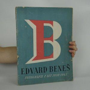 náhled knihy - President Dr. Edvard Beneš. Soubor fotografií z let 1938-1945.