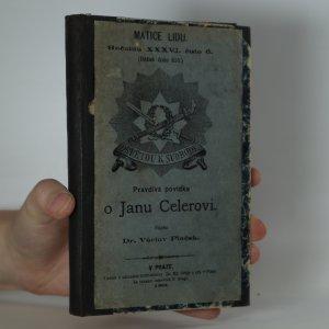 náhled knihy - Pravdivá povídka o Janu Celerovi