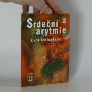 náhled knihy - Srdeční arytmie, aneb, nejenom kardiostimulátor
