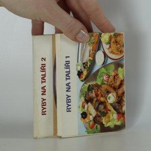 náhled knihy - Ryby na talíř. 1. - 2. díl.