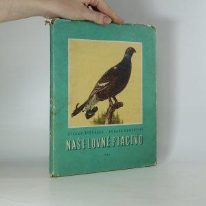 náhled knihy - Naše lovné ptactvo