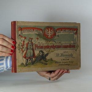 náhled knihy - Pieśni patryotyczne i narodowe. (Vlastenecké a národní písně) 2. sešity v deskách