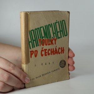 náhled knihy - Kamenického toulky po Čechách. I. díl. (Je cítit zatuchlinou)