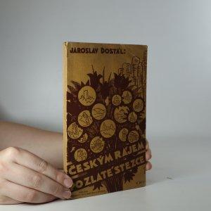náhled knihy - Českým rájem po Zlaté stezce. (Je cítit zatuchlinou)