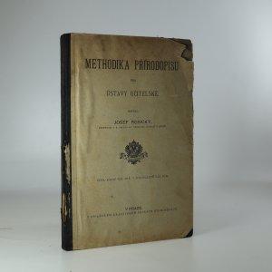 náhled knihy - Methodika přírodopisu pro ústavy učitelské (Je cítit zatuchlinou)