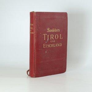 náhled knihy - Tirol, Vorarlberg, Etschland (je cítit zatuchlinou)