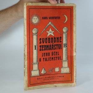 náhled knihy - Svobodné zednářství. Jeho účel a tajemství