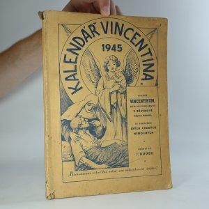 náhled knihy - Kalendář vincentina. Povídkář, besedník a zpravodaj na rok 1945