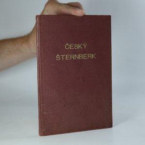 náhled knihy - Památný hrad Český Šternberk nad Sázavou. Jeho založení, dějiny a popis (podpis a věnování autora)
