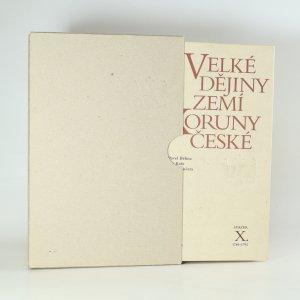 náhled knihy - Velké dějiny zemí Koruny české. Svazek X