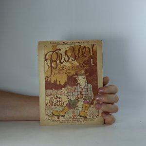 náhled knihy - Bessie! v dáli tam kdsi za těmi lesy... (je cítit zatuchlinou)
