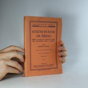 náhled knihy - Státní svátek (28. říjen) : Sbírka proslovů, recitací, scén, her, vzpomínek, hesel a nápisů (je cítit zatuchlinou)