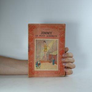 náhled knihy - Jimmy. Le petit acrobate. (je cítit zatuchlinou)