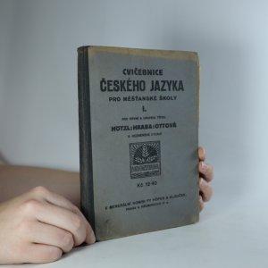 náhled knihy - Cvičebnice českého jazyka pro měšťanské školy. Díl I. (Je cítit zatuchlinou)