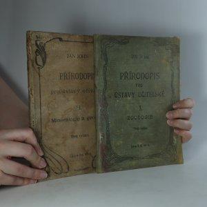 náhled knihy - Přírodopis pro ústavy učitelské. I. díl, Zoologie. II. díl, Mineralogie a geologie. (Je cítit zatuchlinou)